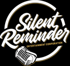 SILENT REMINDER ENTERTAINMENT CORPORATION